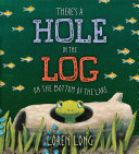 There's a Hole in the Log on the Bottom of the Lake Pdf