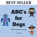 Abc s for Boys  Alphabet Book