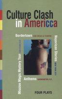 Culture Clash in AmeriCCa
