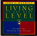 Living At The Next Level Book PDF