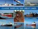 Pdf Classic Ships of the Great Lakes