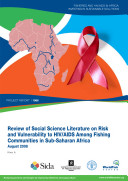 Review of Social Science Literature on Risk and Vulnerability to HIV/AIDS Among Fishing Communities in Sub-Saharan Africa