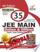 (SAMPLE) 35 JEE Main ONLINE & OFFLINE Physics, Chemistry & Mathematics Topic-wise Solved Papers - 4th Edition