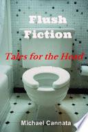 Flush Fiction
