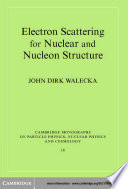 Electron Scattering for Nuclear and Nucleon Structure