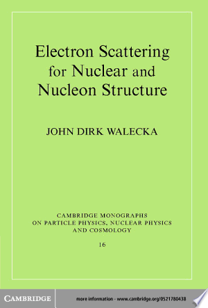 Download Electron Scattering for Nuclear and Nucleon Structure Free Books - E-BOOK ONLINE