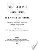 Table générale des Comptes rendus des séances de l'Académie des sciences