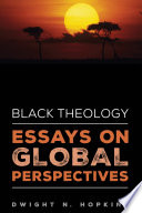 Black Theology Essays On Global Perspectives