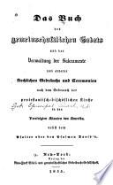 Das Buch Des Gemeinschaftlichen Gebets und Der Verwaltung Der Sakramente und Anderer Kirchlichen Gebr  uch und Ceremonien
