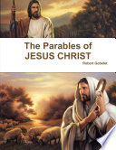 The Parables Of Jesus Christ Book PDF