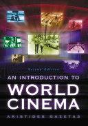 An Introduction to World Cinema, 2d ed. Pdf/ePub eBook