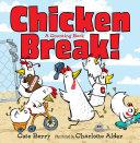 Chicken Break! [Pdf/ePub] eBook