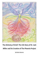 The Alchemy of Grief