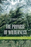 The Promise of Wilderness Pdf/ePub eBook