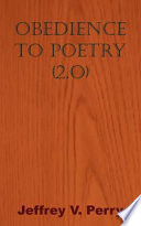 Obedience to Poetry  2 O