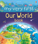 My Very First Our World Book Book PDF