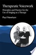 Therapeutic Voicework Book