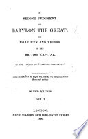 A Second Judgement of Babylon the Great. ... By the author of