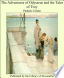 Read Online The Adventures of Odysseus and the Tales of Troy For Free