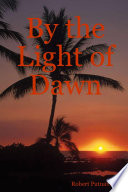 By The Light Of Dawn