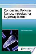 Conducting Polymer Nanocomposites For Supercapacitors Book PDF