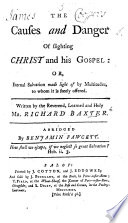 The Causes And Danger Of Slighting Christ And His Gospel Or Eternal Salvation Made Light Of By Multitudes To Whom It Is Freely Offered Abridged By Benjamin Fawcett