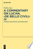 A Commentary on Lucan   De bello civili  IV