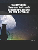 Teacher s Guide Classroom Worksheets Black Leopard  Red Wolf The Dark Star Trilogy Book