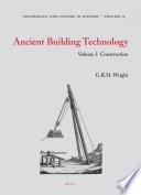 Ancient Building Technology  Volume 3  Construction  2 Vols