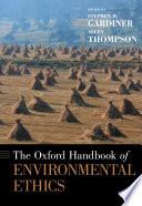The Oxford Handbook of Environmental Ethics