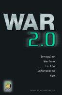 War 2 0  Irregular Warfare in the Information Age