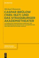 Pdf Caspar Brülow (1585-1627) und das Straßburger Akademietheater Telecharger