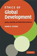 Ethics of Global Development: Agency, Capability, and ...