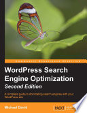 """WordPress Search Engine Optimization"" by Michael David"
