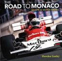 The Road to Monaco Book