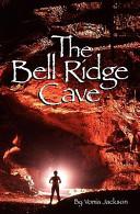 Pdf The Bell Ridge Cave