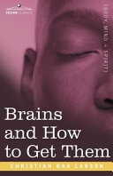 Brains and How to Get Them