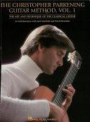 The Christopher Parkening Guitar Method Volume 1 Music Instruction  Book