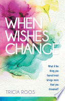 When Wishes Change