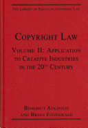 Copyright Law: Application to creative industries in the 20th century
