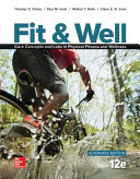 Fit   Well ALTERNATE EDITION  Core Concepts and Labs in Physical Fitness and Wellness  Loose Leaf