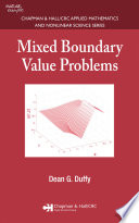 Mixed Boundary Value Problems