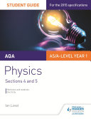 AQA AS/A Level Physics Student Guide: Sections 4 and 5