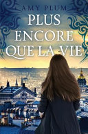 Plus Encore Que La Vie ebook