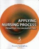 Applying Nursing Process Book