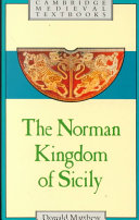 The Norman Kingdom of Sicily