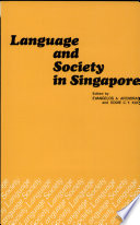 Language And Society In Singapore