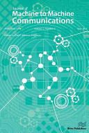 Journal of Machine to Machine Communications 1 2