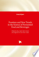 Frontiers And New Trends In The Science Of Fermented Food And Beverages