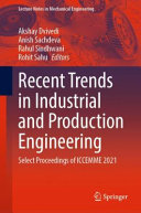 Recent Trends in Industrial and Production Engineering Book